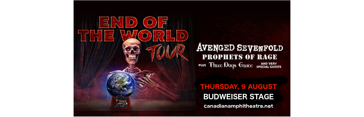 End of the World Tour: Avenged Sevenfold, Prophets of Rage & Three Days Grace at Budweiser Stage
