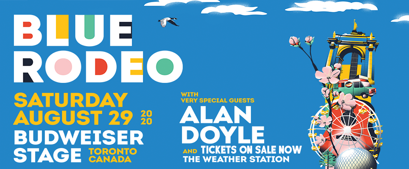 Blue Rodeo, Alan Doyle & The Weather Station at Budweiser Stage