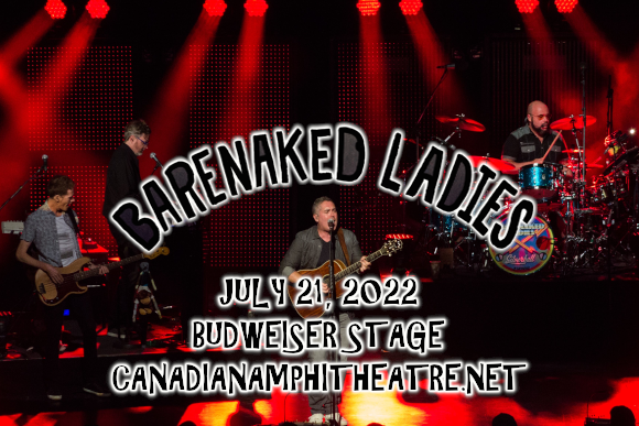 Barenaked Ladies, Gin Blossoms & Toad The Wet Sprocket at Budweiser Stage