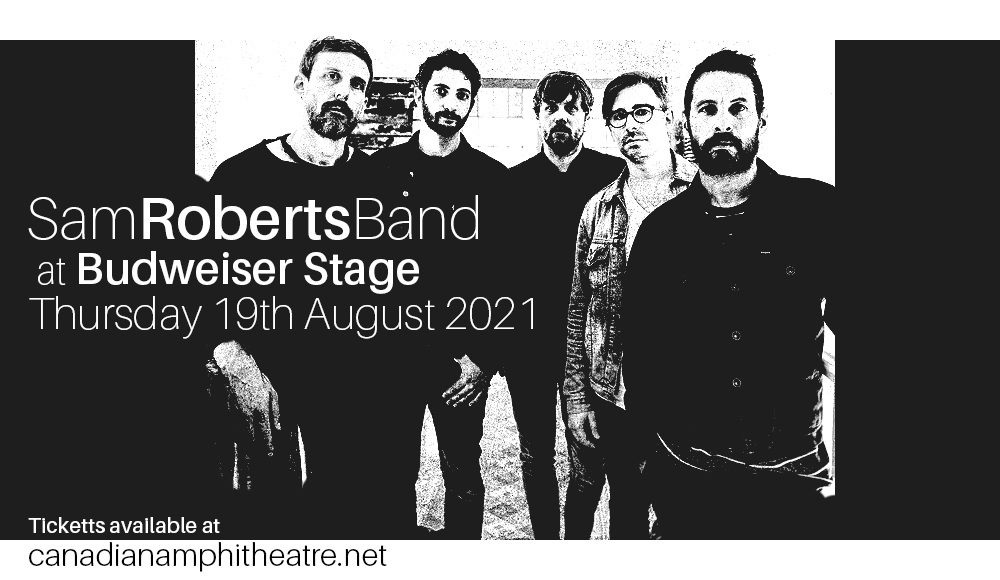 Sam Roberts Band at Budweiser Stage